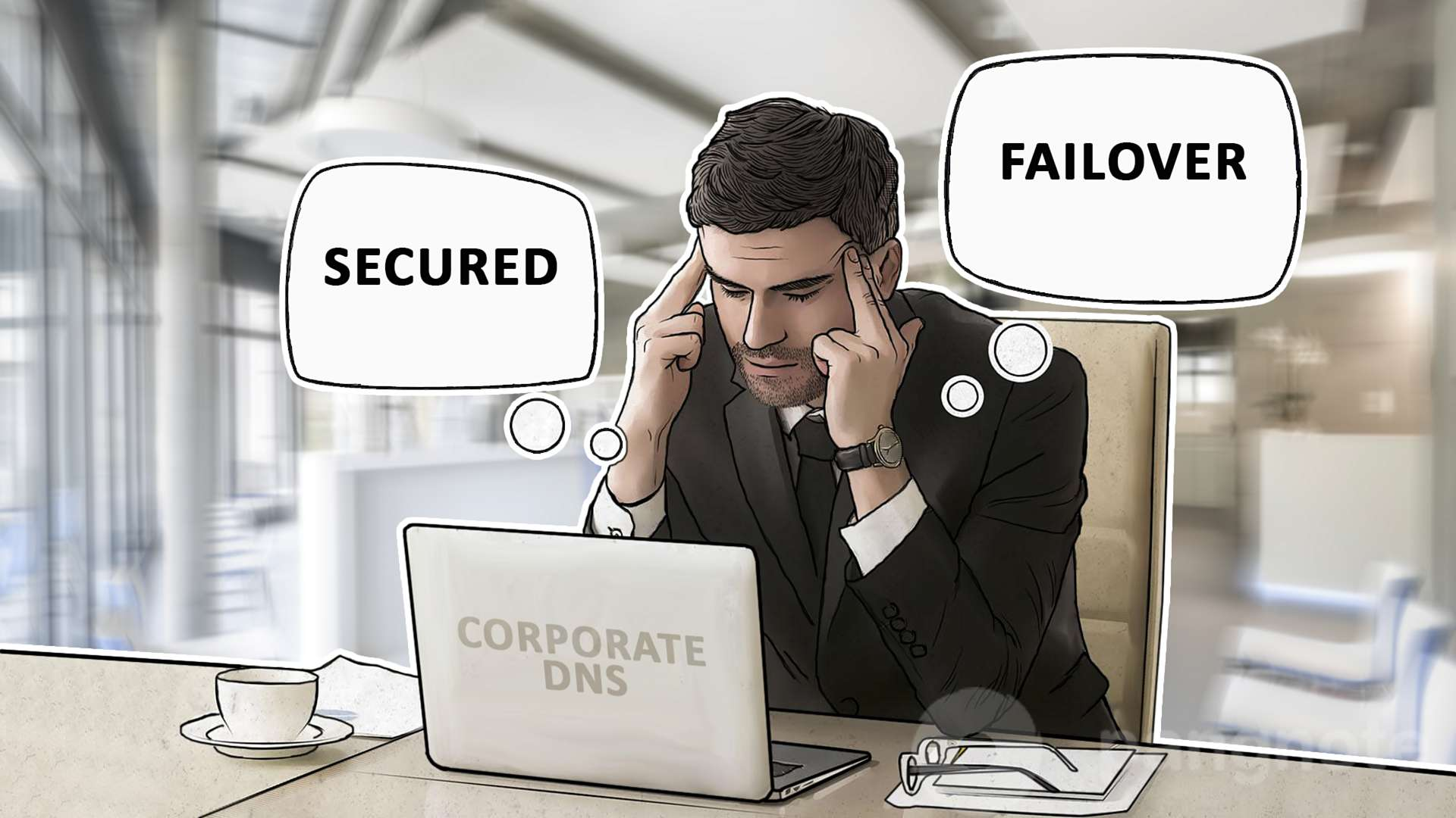 How to make a corporate DNS secured and failover?